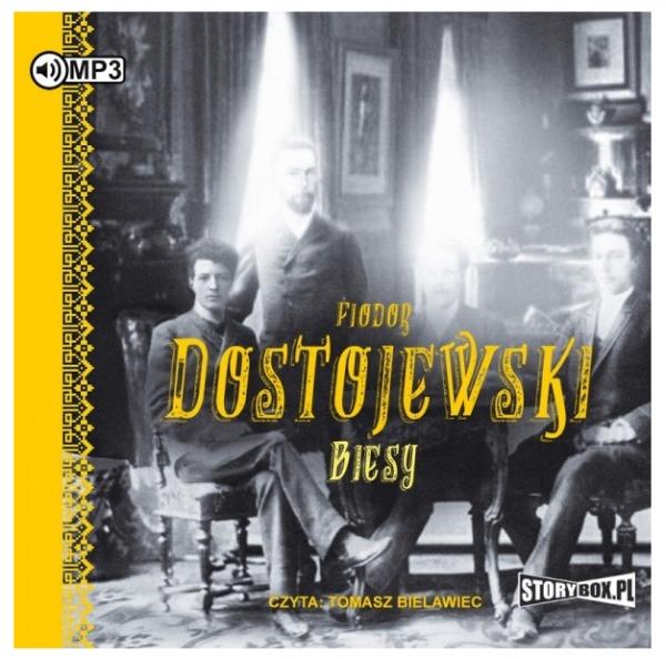 Biesy (Audiobook) Fiodor Dostojewski