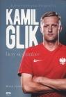 Kamil Glik Liczy się charakter Autoryzowana biografia Zichlarz Michał