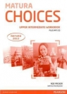 Matura Choices Upper Intermadiate Workbook + CD mp3 Fricker Rod, Michałowski Bartosz