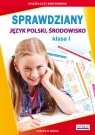 Sprawdziany Klasa 1 Język polski Środowisko