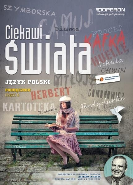 Ciekawi świata Język polski Podręcznik Część 5 Zakres podstawowy i rozszerzony Ewa Niwińska-Lipińska, Jolanta Pol