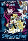 Monster High Makabrycznie wciągające zagadki ze straszyceum