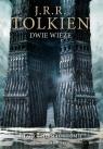 Dwie wieżeWersja ilustrowana Tolkien J.R.R.