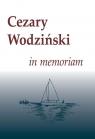 Cezary Wodziński in memoriam