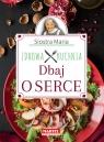 Siostra Maria Dbaj o serce Zdrowa Kuchnia