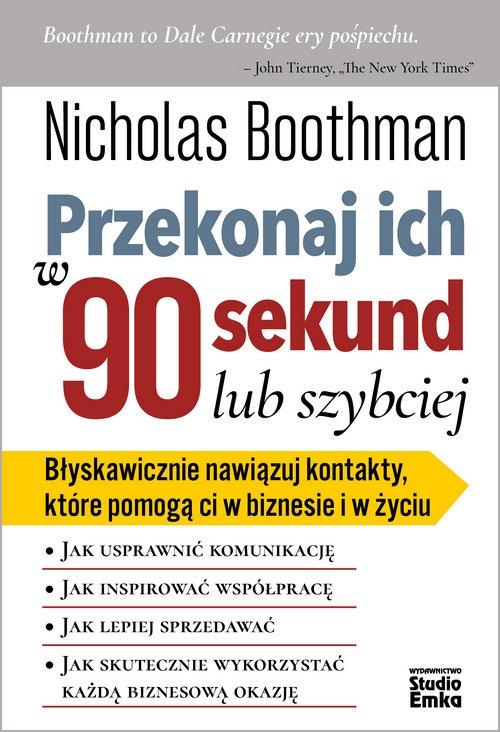 Przekonaj ich w 90 sekund lub szybciej Boothman Nicholas
