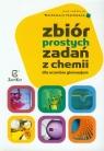 Zbiór prostych zadań z chemii dla uczniów gimnazjum