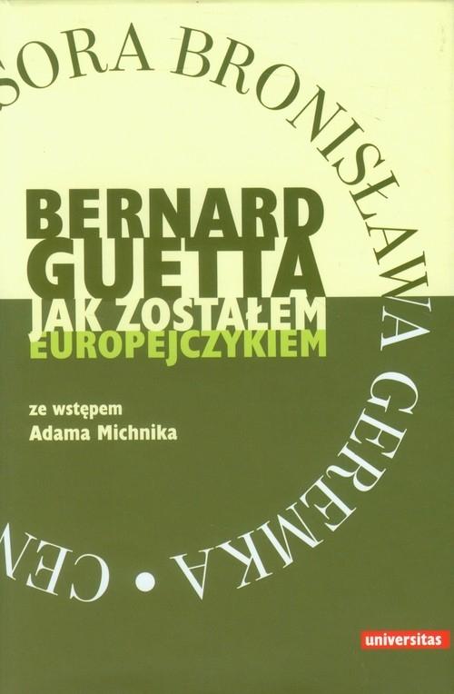 Jak zostałem europejczykiem Guetta Bernard