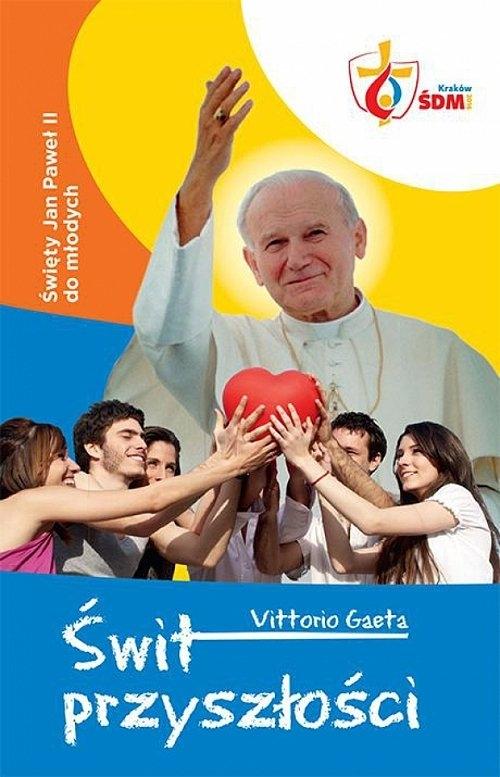 Świt przyszłości Gaeta Vittorio