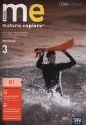 New Matura Explorer. Część 3. Zeszyt ćwiczeń do j. angielskiego dla szkół ponadgimnazjalnych. Zakres podstawowy i rozszerzony - Szkoły ponadgimnazjalne