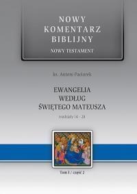 Nowy komentarz...NT T.1/2 Ew. Mateusza 14-28 Antoni Paciorek