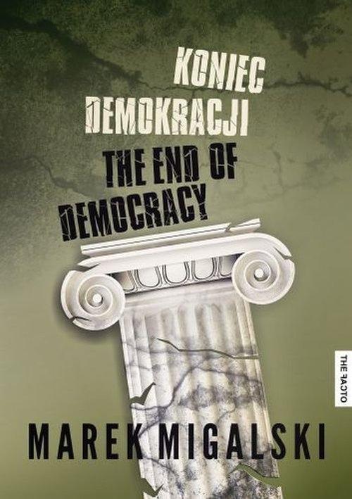 Koniec demokracji - Migalski Marek - książka