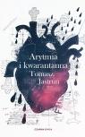 Arytmia i kwarantanna Jastrun Tomasz