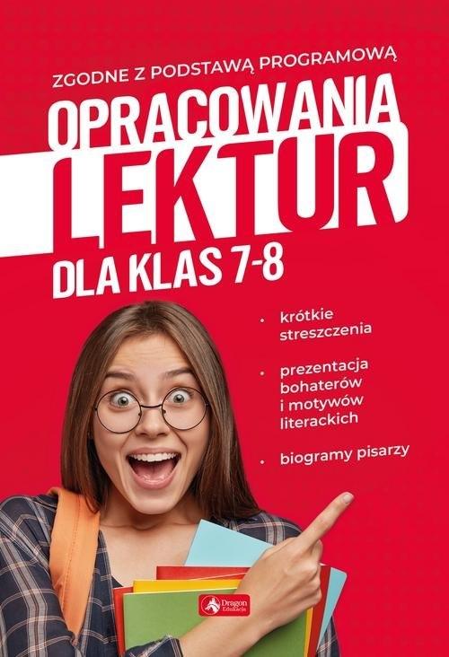 Opracowania lektur dla klas 7-8 Zioła-Zemczak Katarzyna, Lasek Anna