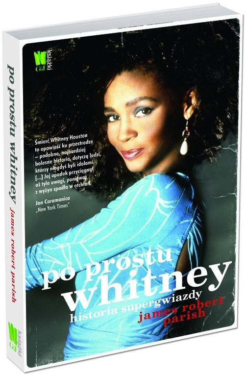 Po prostu Whitney Historia supergwiazdy Parish James Robert