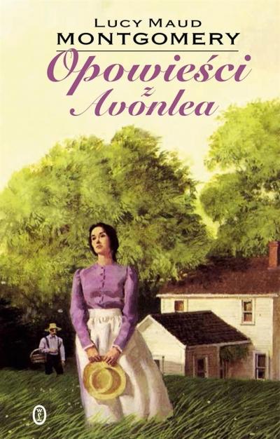 Opowieści z Avonlea Montgomery Lucy Maud
