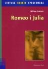 Romeo i Julia lektura dobrze opracowana Szekspir William