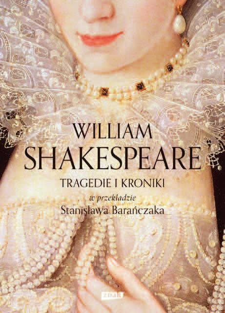 Tragedie i Kroniki Shakespeare William