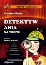 Detektyw Ania na tropie