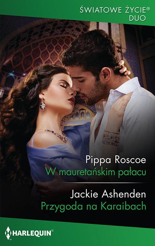 W mauretańskim pałacu Pippa Roscoe, Jackie Ashenden