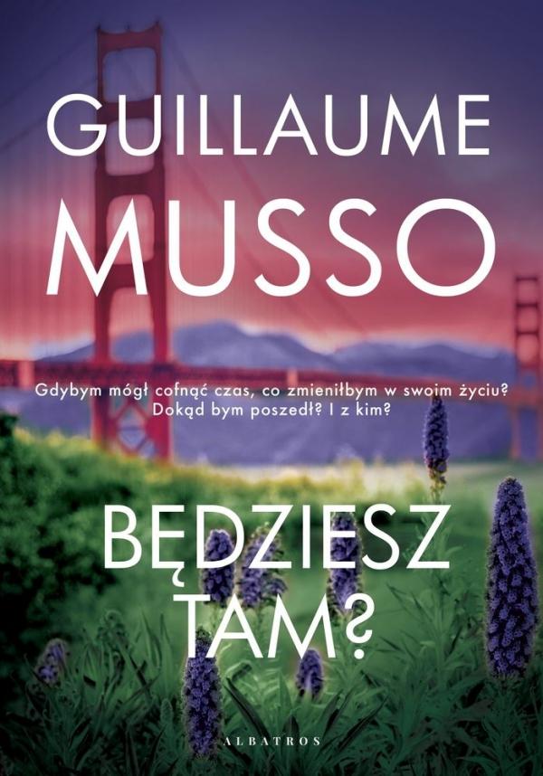 Będziesz tam? Guillaume Musso