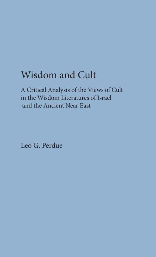 Wisdom and Cult Perdue Leo G.