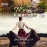 Dwieście wiosen T.1: Folwark Konstancji Grażyna Jeromin-Gałuszka