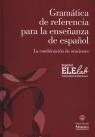 Gramatica de referencia para la ensenanza de espanol