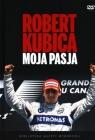 Robert Kubica. Moja pasja + DVD