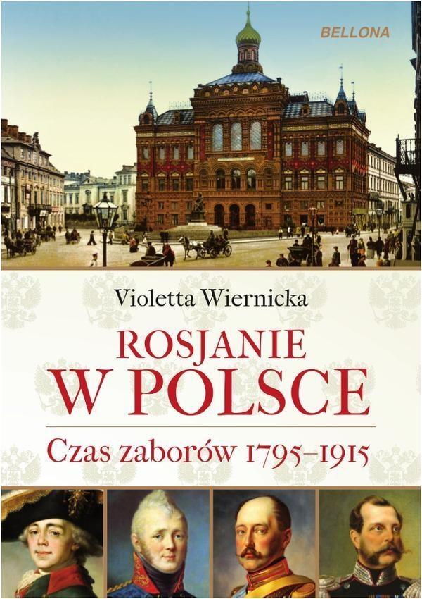 Rosjanie w Polsce Wiernicka Violetta