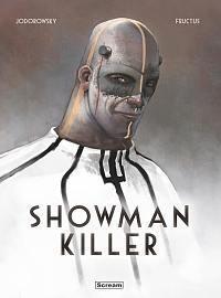 Showman Killer Jodorowsky Alejandro