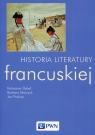 Historia literatury francuskiej Dybeł Katarzyna, Marczuk Barbara, Prokop Jan