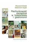Rachunkowość zarządcza w hotelarstwie i gastronomii