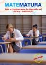 Matematura Kurs przygotowawczy do obowiązkowej matury z matematyki z płytą CD