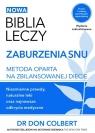 Biblia leczy Zaburzenia snu Metoda oparta na zbilansowanej diecie. Colbert Don
