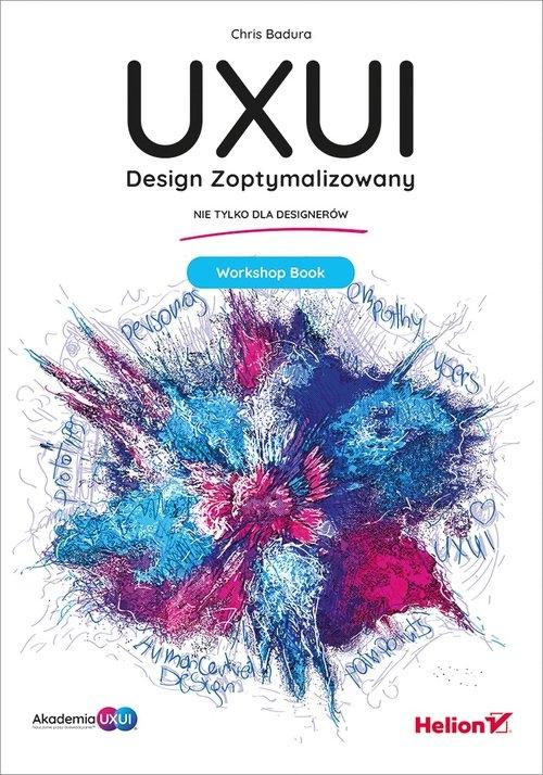 Design Zoptymalizowany UXUI Workshop Book Badura Chris