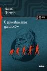O powstawaniu gatunków Darwin Karol