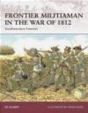 Frontier Militiaman in the War of 1812 Southwestern Frontier (W.#129)