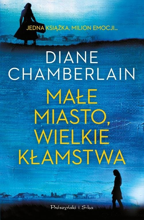 Małe miasto, wielkie kłamstwa Chamberlain Diane