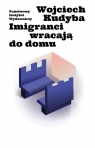 Imigranci wracają do domu
