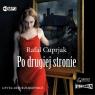 Po drugiej stronie  (Audiobook) Cuprjak Rafał