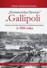 Nieśmiertelna dywizja na Gallipoli Walka 29. Dywizji Piechoty na Korzeniowski Paweł