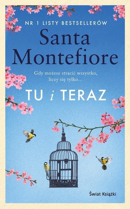 Tu i teraz Montefiore Santa