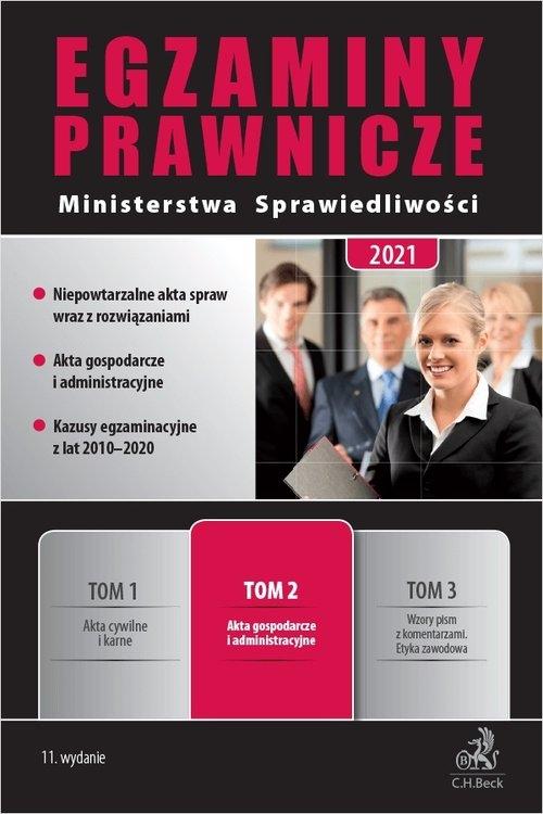 Egzaminy Prawnicze Ministerstwa Sprawiedliwości 2021 Tom 2