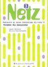 Netz 3 Poradnik dla nauczyciela Szkoła podstawowa Betleja Jacek, Wieruszewska Dorota