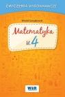 Matematyka klasa 4 - Ćwiczenia wyrównawcze Witold Szwajkowski