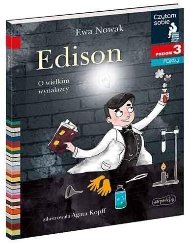 Czytam sobie. Edison. O wielkim wynalazcy. Poziom 3 Ewa Nowak, Agata Kopff