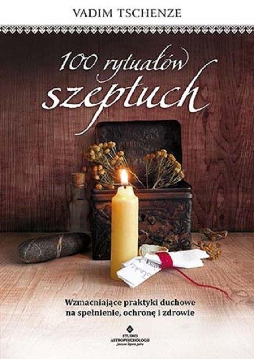 100 rytuałów szeptuch Tschenze Vadim