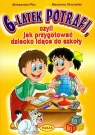 6-latek potrafi czyli jak przygotować dziecko idące do szkoły Plec Aleksandra, Skoczylas Marzenna