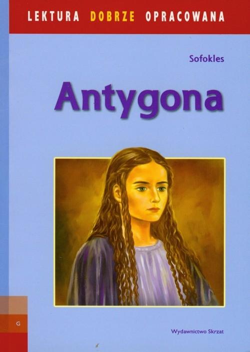 Antygona Lektura dobrze opracowana Sofokles